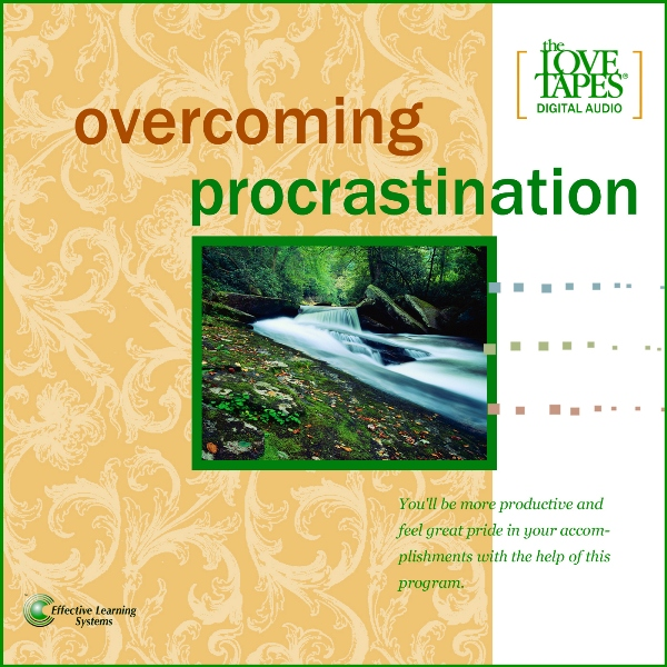 overcoming procrastination Overcoming procrastination that reduces decision making effectiveness.